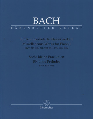 Johann Sebastian Bach: Miscellaneous Works for Piano I