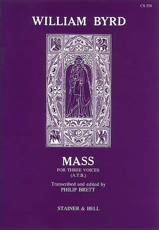 William Byrd: Mass For 3 Voices
