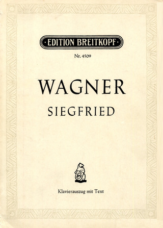 Richard Wagner: Siegfried WWV 86