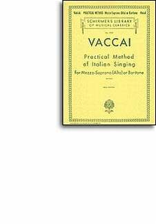 Nicola Vaccai: Vaccai Practical Method Of Italian Singing Alto Or Bar (Lb1910)
