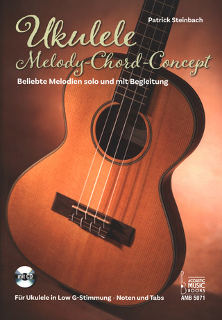 Patrick Steinbach: Ukulele – Melody-Chord-Concept