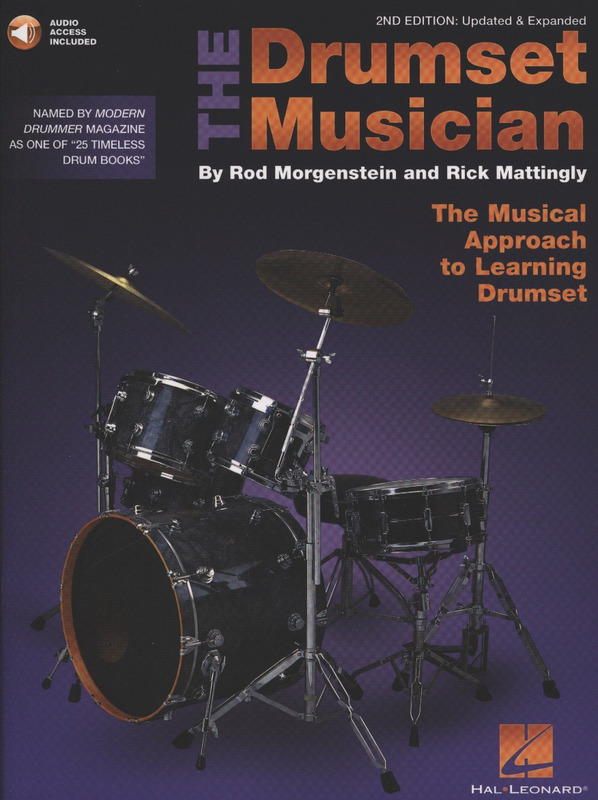 The Drumset Musician Updated /& Expanded The Musical Approach to Learning Drumset