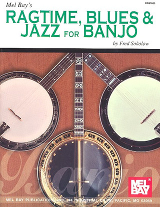 Fred Sokolow: Ragtime Blues + Jazz For Banjo