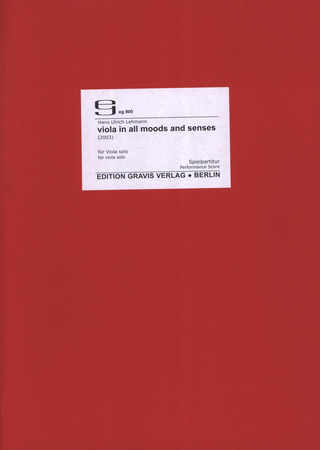 Hans Ulrich Lehmann: Viola In All Moods And Senses (2003)