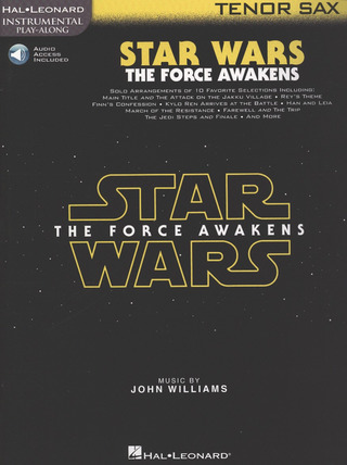 John Williams: Star Wars: The Force Awakens – Tenor Sax