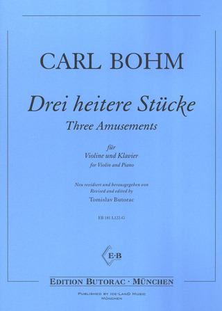 Carl Bohm: Three Amusements