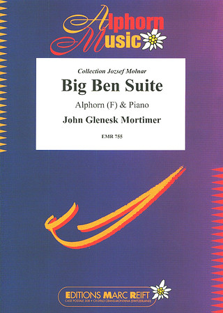 John Glenesk Mortimer: Big Ben Suite