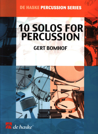 Gert Bomhof: 10 Solos For Percussion