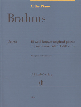 Johannes Brahms: At The Piano - Brahms: 15 Well-Known Original Pieces
