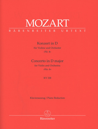 Wolfgang Amadeus Mozart: Concerto No. 4 in D major KV 218