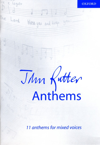 John Rutter: Anthems