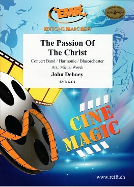 John Debney: The Passion Of The Christ