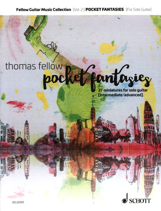 Thomas Fellow: Pocket Fantasies