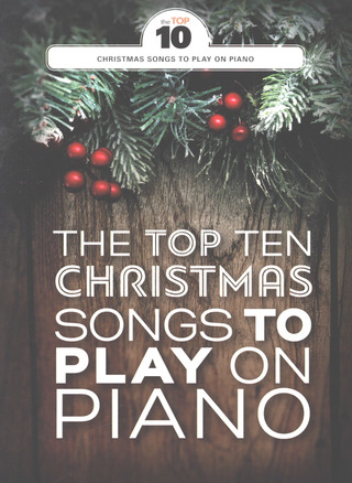 The Top 10 Christmas Songs to play on Piano