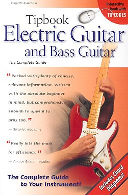 Hugo Pinksterboer: Tipbook Electric Guitar and Bass Guitar