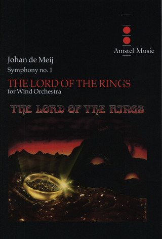 Johan de Meij: The Lord Of The Rings - Sinfonie 1