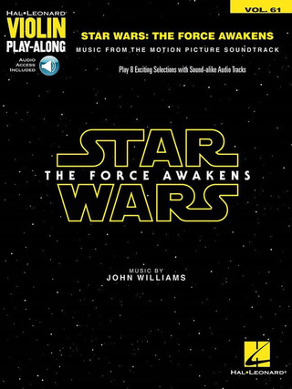 John Williams: Violin Play-Along 61: Star Wars - The Force Awakens