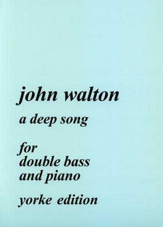 Walton John: A Deep Song