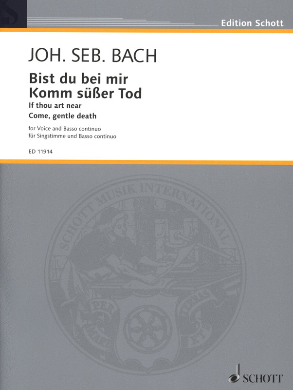 Johann Sebastian Bach: If thou art near / Come, gentle death BWV 508 u. 478