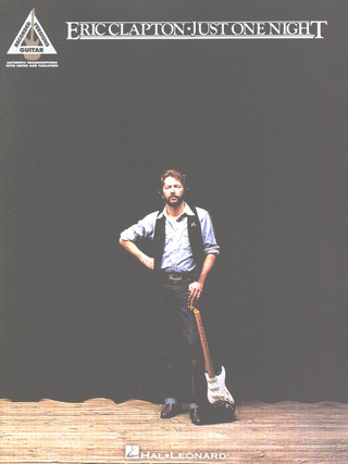 Eric Clapton: Eric Clapton: Just One Night - Guitar Recorded Versions