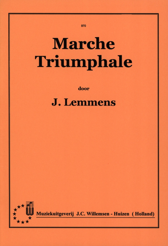 Jacques-Nicolas Lemmens: March Triumphale