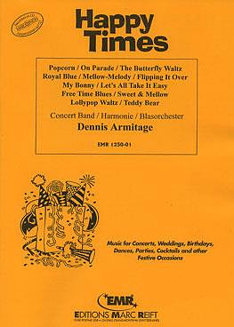 Dennis Armitage: Happy Times