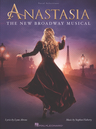 Stephen Flaherty: Anastasia - The New Broadway Musical