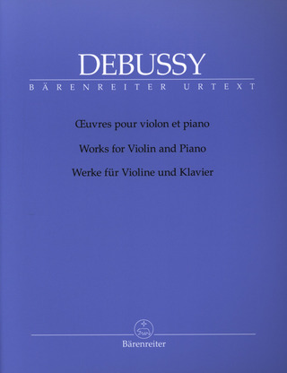 Claude Debussy: Works for Violin and Piano