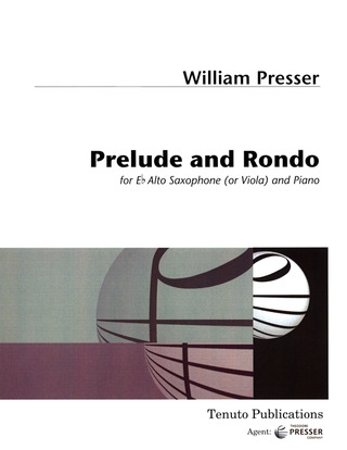 Presser William: Prelude + Rondo