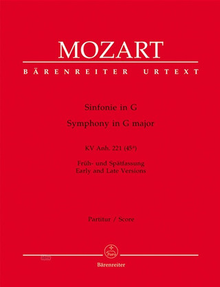 Wolfgang Amadeus Mozart: Sinfonie G-Dur KV Anh. 221 (45a)