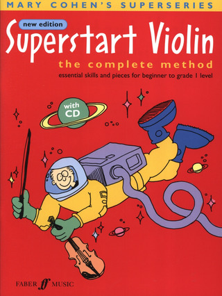 Mary Cohen: Superstart Violin vol.1 - The complete method