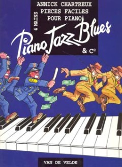 Chartreux Annick: Piano Jazz Blues + Co