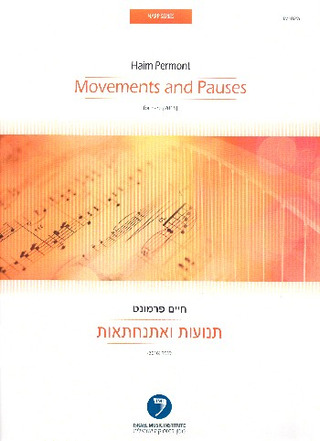 Haim Permont: Movements and Pauses