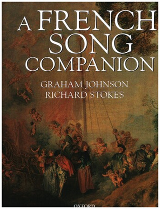 Graham Johnson et al.: A French Song Companion