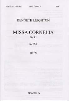 Kenneth Leighton: Missa Cornelia Op 81