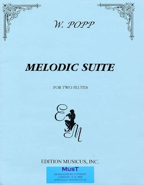 Wilhelm Popp: Melodic Suite op. 281 for two flutes