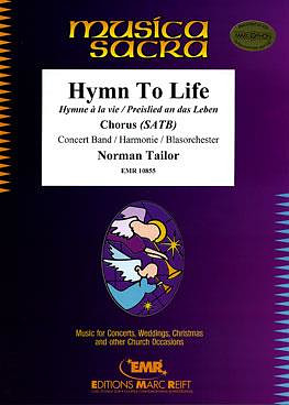 Tailor, Norman: Hymn To Life