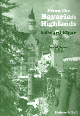 Edward Elgar: From the Bavarian Highlands op. 27