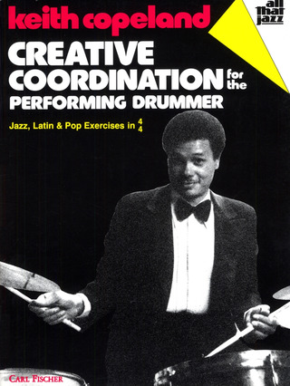 Keith Copeland: Creative Coordination for the Performing Drummer