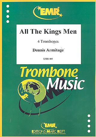 Dennis Armitage: All the Kings Men