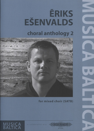 Eriks Ešenvalds: Choral Anthology 2