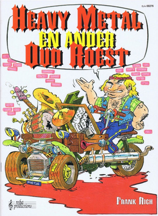 Frank Rich: Heavy Metal & Ander Oud Roest