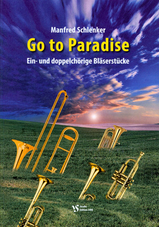Manfred Schlenker: Go to Paradise