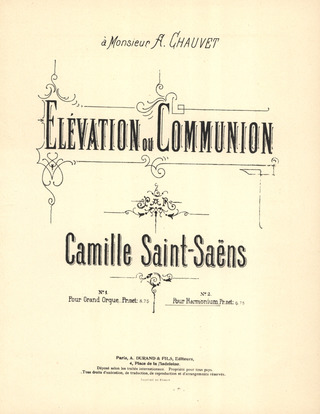 Camille Saint-Saëns: Elevation Ou Communion