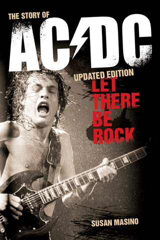 Masino Susan: The Story Of Ac Dc - Let There Be Rock