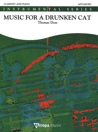 Thomas Doss: Music for a Drunken Cat