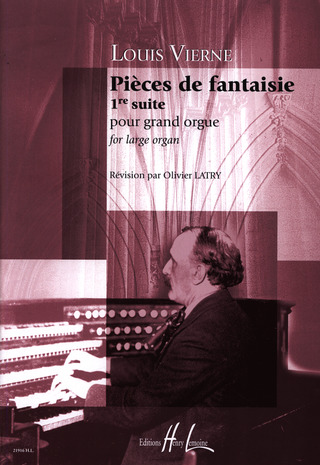 Louis Vierne: Pieces De Fantasie Op 51 - Suite 1