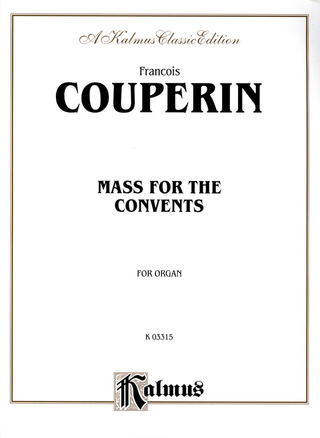 François Couperin: Mass For The Convents