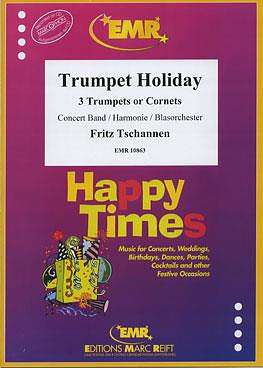 Fritz Tschannen: Trumpet Holiday