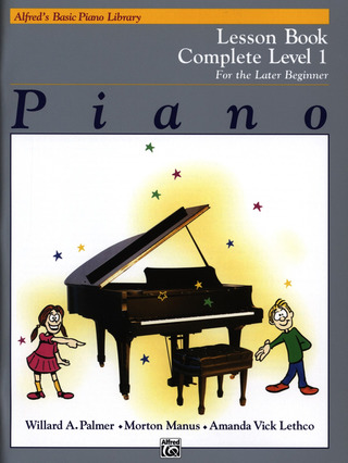 Willard Palmer m fl.: Alfred's Basic Piano Library – Lesson Complete 1